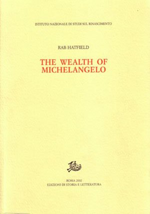 "Copertina del libro ""The wealth of Michelangelo"" di Rab Hatfield"