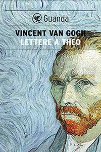 Van Gogh - Lettere a Theo